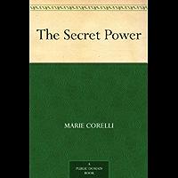 The Secret Power (English Edition)