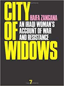 City of Widows: An Iraqi Woman's Account of War and
