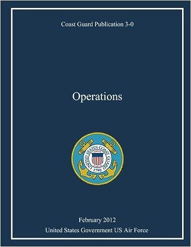 Coast Guard Publication 3-0 Operations February 2012