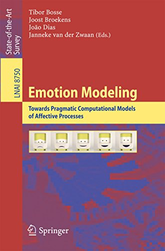 Download Emotion Modeling: Towards Pragmatic Computational Models of Affective Processes (Lecture Notes in Computer Science) Pdf