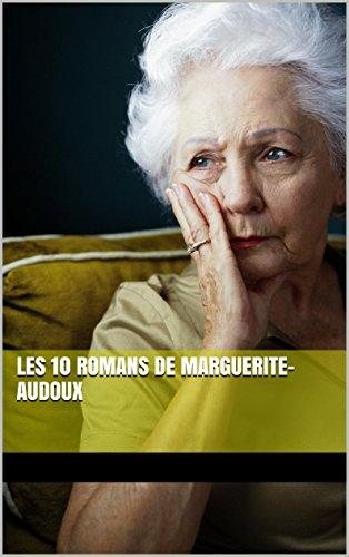 Les 10 romans de Marguerite-Audoux