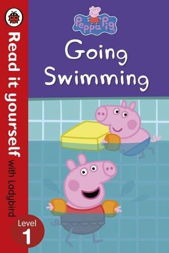 Peppa Pig: Going Swimming �  Read it yourself with Ladybird Level 1