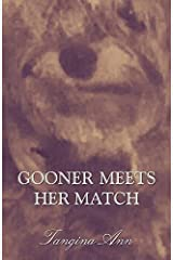 Gooner Meets Her Match by Tangina Ann (2015) Paperback Paperback