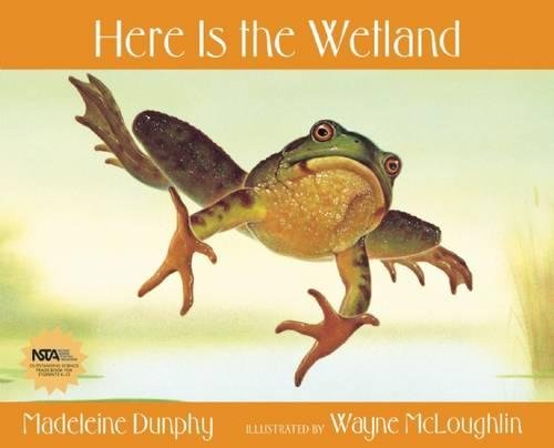 Here Is the Wetland (Web of Life)