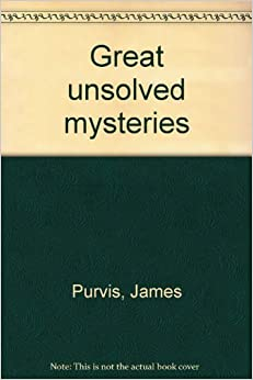 Great unsolved mysteries