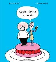 Pierre Hermé et moi par Soledad Bravi