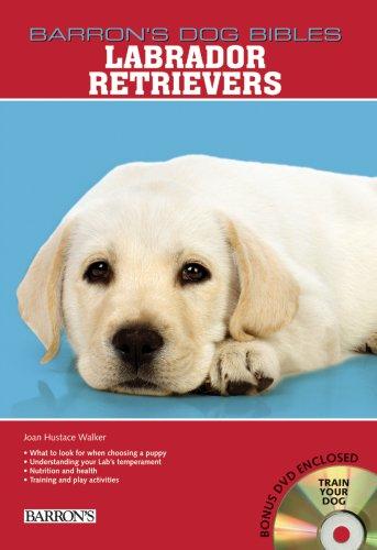 Labrador Retrievers (Barron's Dog Bibles)