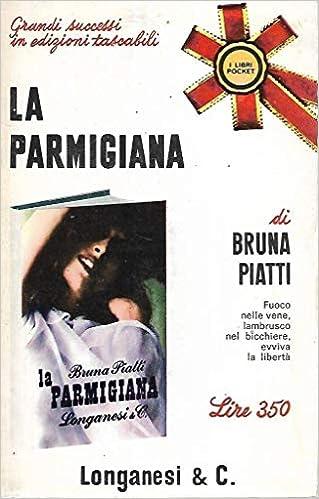 Bruna Piatti - La parmigiana (1966)