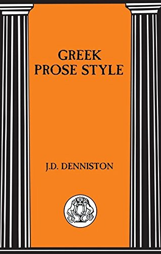 Greek Prose Style (Briston Classical Press Advanced Language)