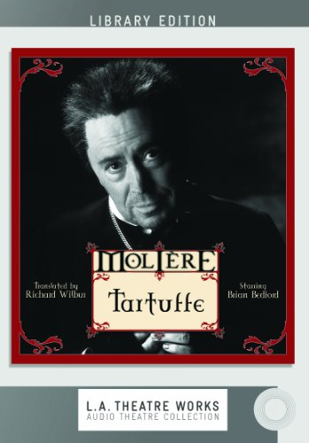 Tartuffe (Library Edition Audio CDs) (L.A. Theatre Works Audio Theatre Collections)