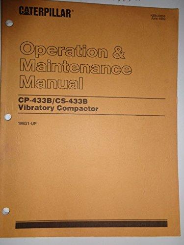Caterpillar CP-433B / CS-433B Vibratory Compactor Operators Operation & Maintenance Manual KEBU2859 (1MG1-up)