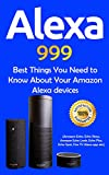 Alexa: 999 Best Things You Need to Know About Your