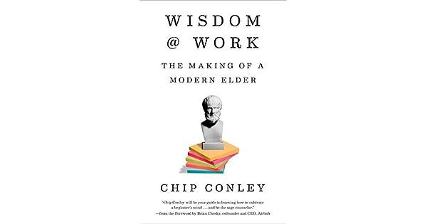 Amazon.com: Wisdom at Work: The Making of a Modern Elder ...
