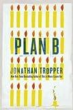 """""""Plan B"""" av Jonathan Tropper"""