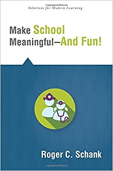 Book Make School Meaningful -- And Fun! (Solutions)
