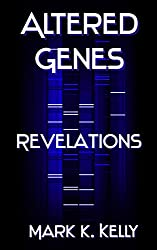Altered Genes: Revelations