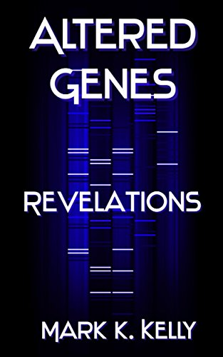 Altered Genes: Revelations by [Kelly, Mark]