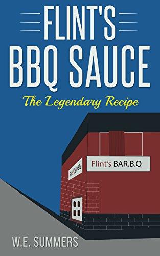 Flint's BBQ Sauce, The Legendary Sauce