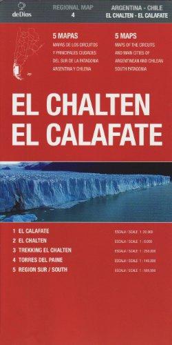 El Chalten : El Calafate (Regional Map) (Spanish Edition) (Spanish and English Edition)