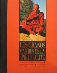 Les grands maitres de la spiritualité par France Loisirs