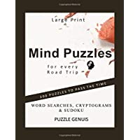 Mind Puzzles for every Road Trip : 200 Puzzles To Pass The Time : Word Searches,...
