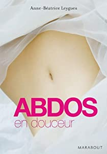 Mass Market Paperback Abdos en douceur (French Edition) [French] Book