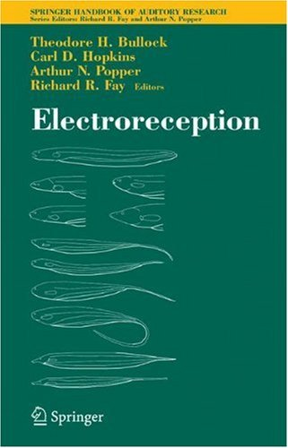 Download Electroreception: 21 (Springer Handbook of Auditory Research) Pdf