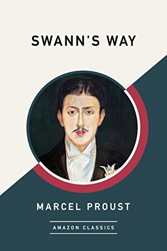 Swann's Way (AmazonClassics Edition)