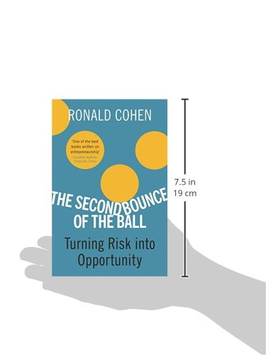 The Second Bounce Of The Ball: Turning Risk Into Opportunity ...