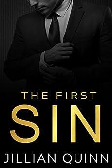 The First Sin (Sins of the Past Duet Book 1) by [Quinn, Jillian]