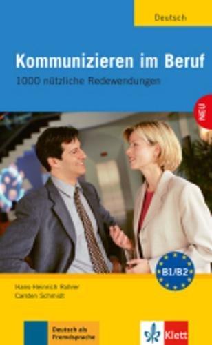 kommunizieren-im-beruf-1000-ntzliche-redewendungen-lehr-und-arbeitsbuch