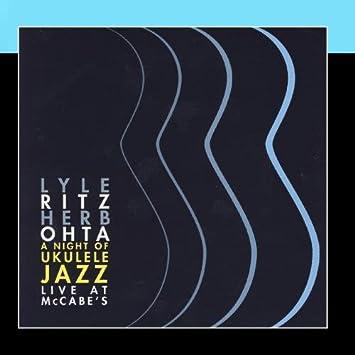 Lyle Ritz Herb Ohta A Night Of Ukulele Jazzlive At Mccabes