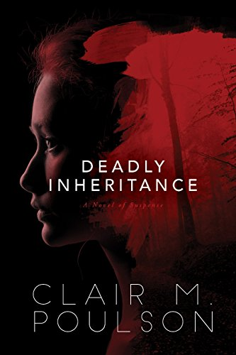 Deadly Inheritance by [Poulson, Clair M.]