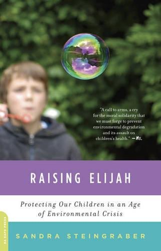 Image of Raising Elijah: Protecting Our Children in an Age of Environmental Crisis (A Merloyd Lawrence Book)