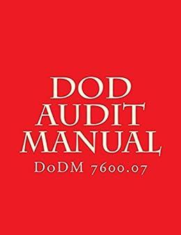 DoD Audit Manual: DoDM 7600 07 eBook: Department of Defense