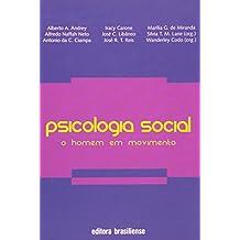 Psicologia Social. O Homem em Movimento