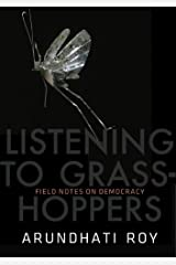 Listening to Grasshoppers: Field Notes on Democracy Kindle Edition