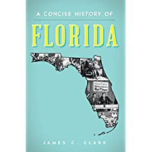 A Concise History of Florida