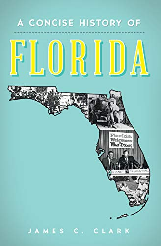 A Concise History of Florida, used for sale  Delivered anywhere in USA