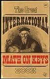 The Great International Math on Keys, Ralph A. Oliva and M. Dean LaMont, 089512002X