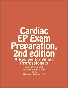 Book Cardiac EP Exam Preparation, 2nd edition: A Review for Allied Professionals