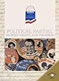 Political Parties, Interest Groups and the Media, Geoffrey M. Horn, 0836854780