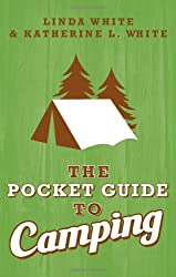 Pocket Guide to Camping (Pocket Guide To... (Gibb Smith))