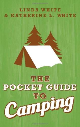 The Pocket Guide to Camping (Pocket Guide To... (Gibb Smith))