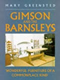 img - for Gimson and the Barnsleys: Wonderful Furniture of a Commonplace Kind (Art / Architecture) by Mary Greensted (26-Sep-1991) Paperback book / textbook / text book