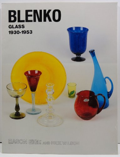 Blenko Glass, 1930-1953 by Brand: Antique Pubns