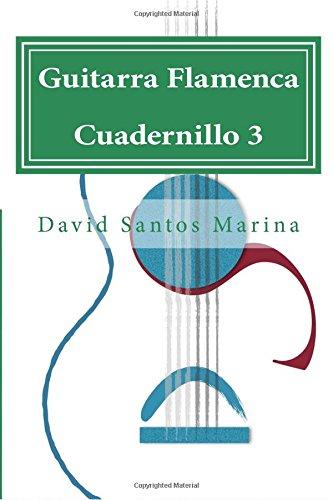 Descargar Libro Guitarra Flamenca Cuadernillo 3: Aprendiendo A Tocar Por Farrucas: Volume 3 David Santos Marina