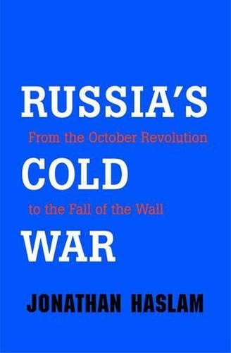 Download Russia's Cold War: From the October Revolution to the Fall of the Wall pdf epub