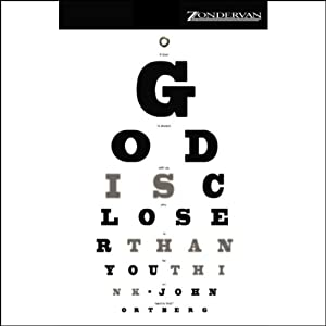 God Is Closer Than You Think Hörbuch