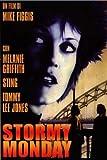 Stormy Monday. Lunedi' Di Tempesta